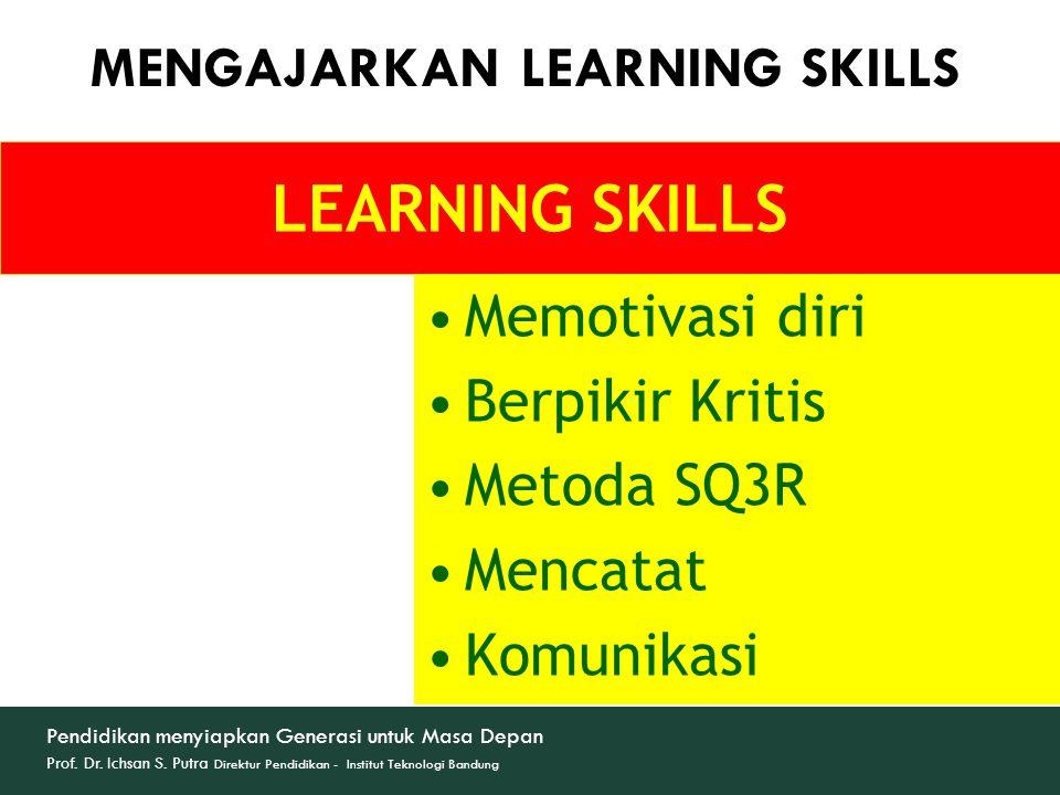 MENGAJARKAN LEARNING SKILLS