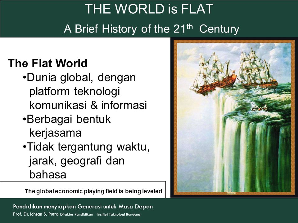 THE WORLD is FLAT A Brief History of the 21th Century