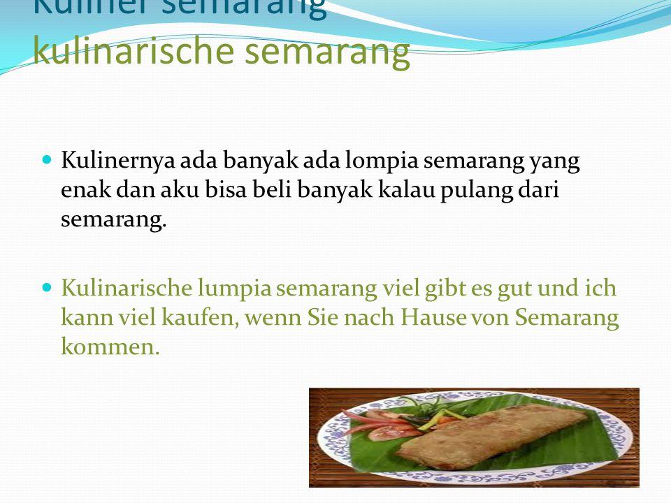 Kuliner semarang kulinarische semarang