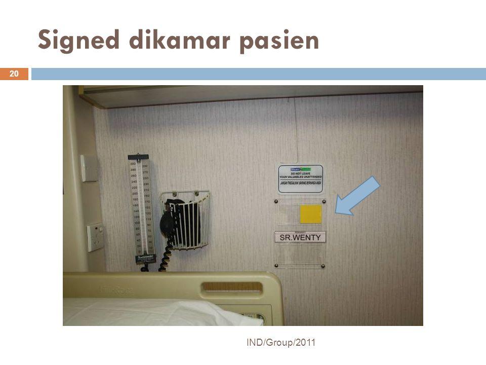 Signed dikamar pasien IND/Group/2011