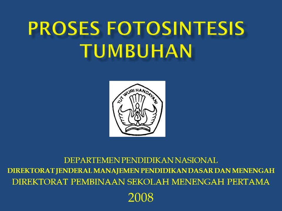 PROSES fotosintesis TUMBUHAN