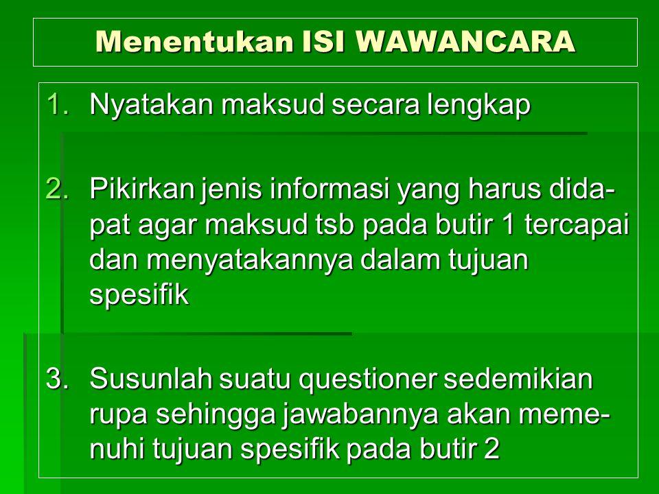 Menentukan ISI WAWANCARA