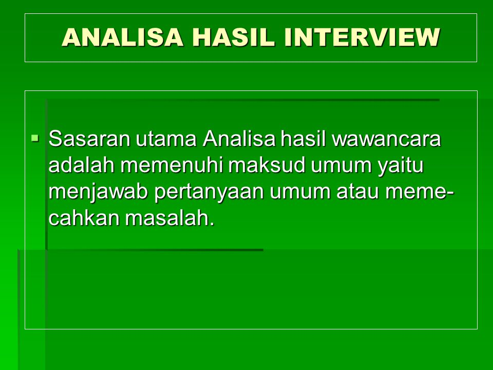 ANALISA HASIL INTERVIEW