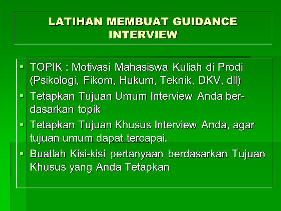 LATIHAN MEMBUAT GUIDANCE INTERVIEW