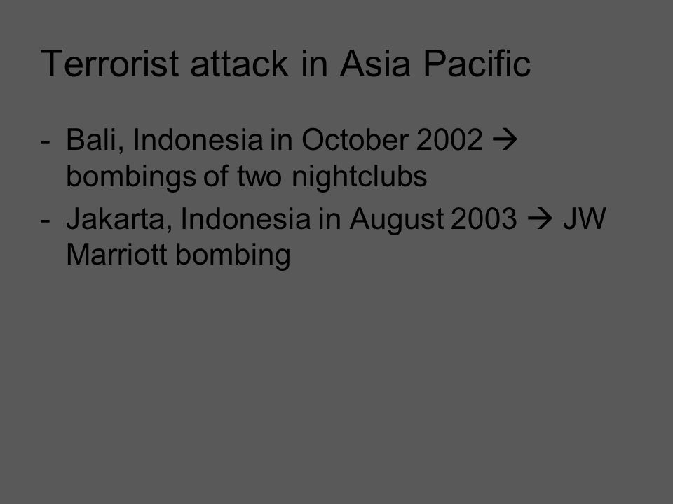 Terrorist attack in Asia Pacific