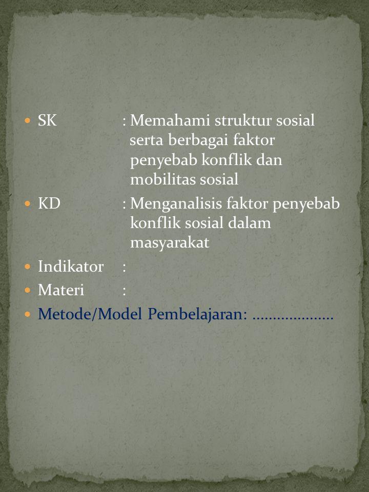 SK. : Memahami struktur sosial. serta berbagai faktor
