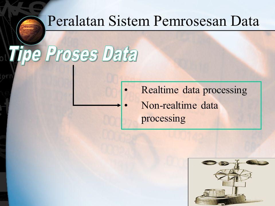 Peralatan Sistem Pemrosesan Data