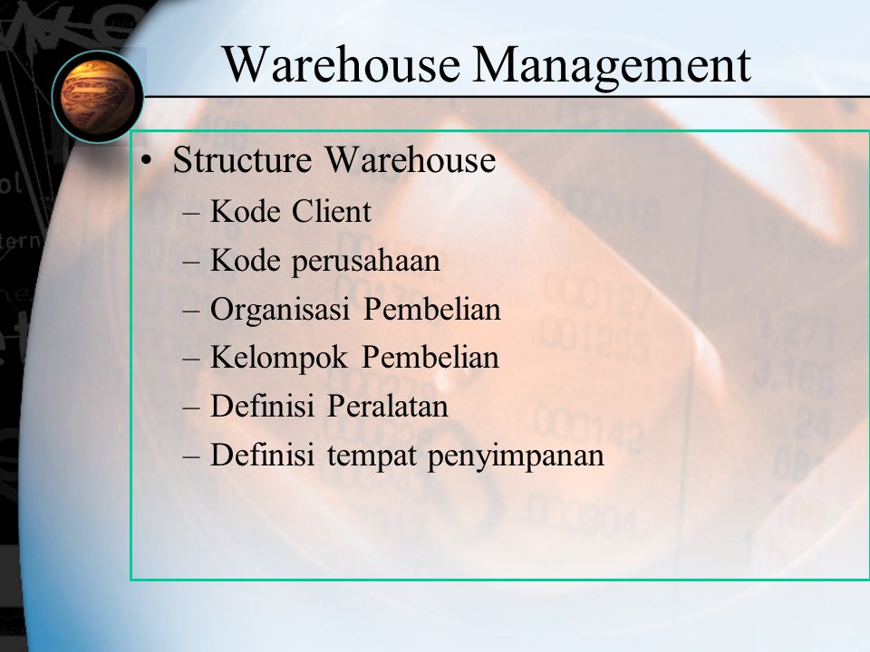 Warehouse Management Structure Warehouse Kode Client Kode perusahaan