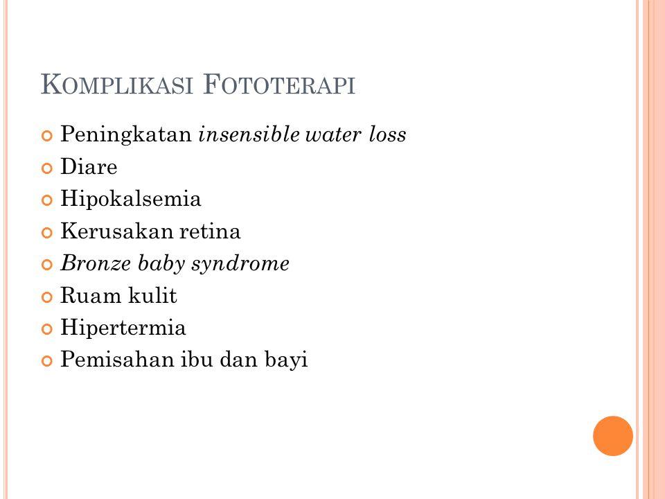 Komplikasi Fototerapi