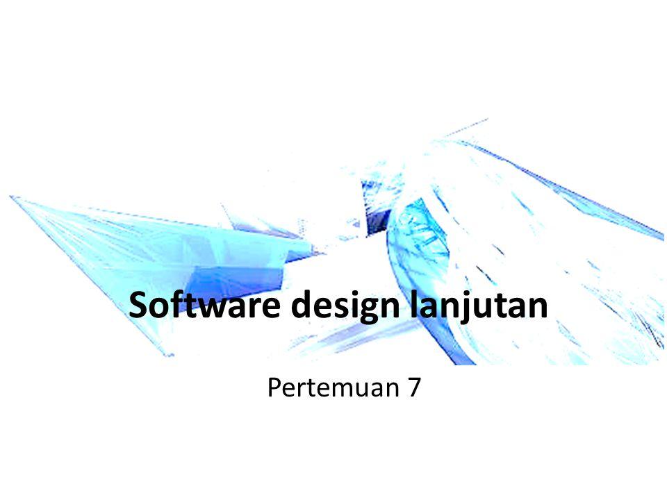 Software design lanjutan