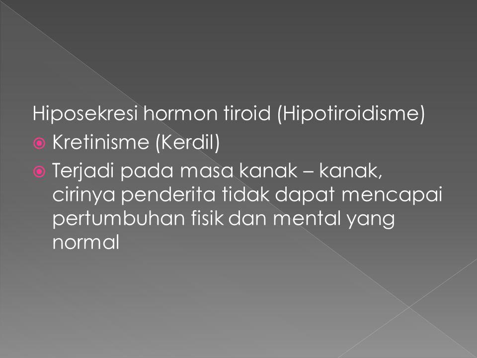 Hiposekresi hormon tiroid (Hipotiroidisme)