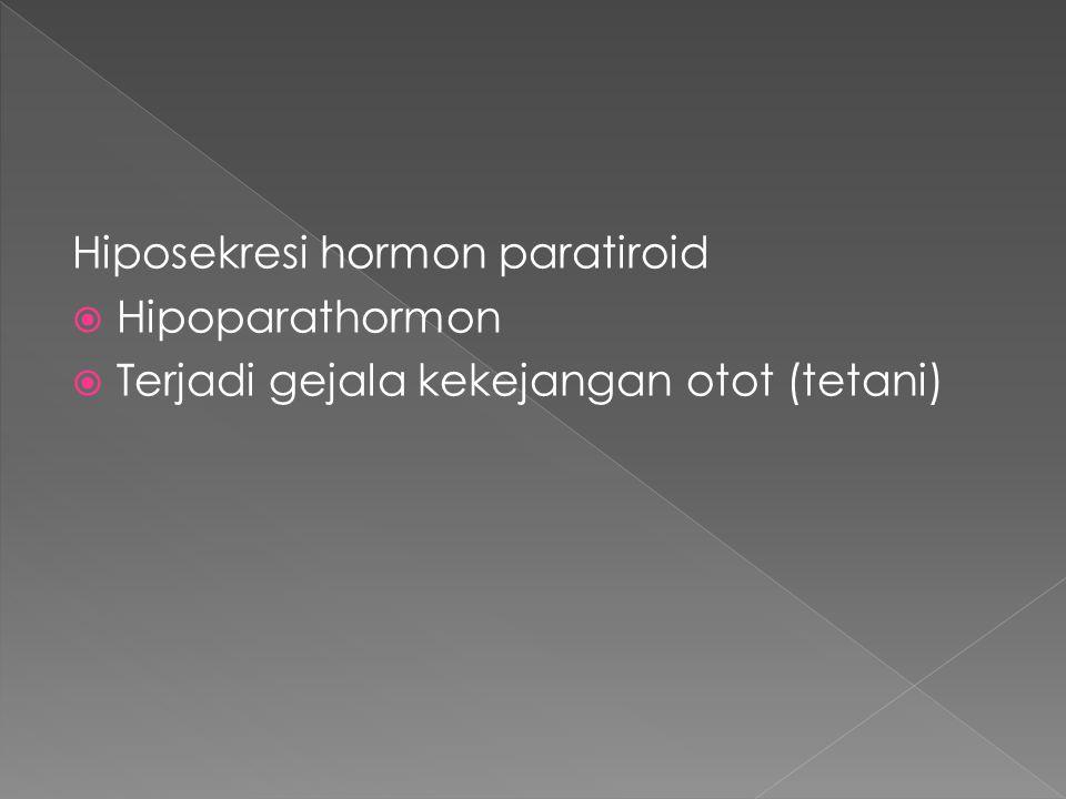 Hiposekresi hormon paratiroid