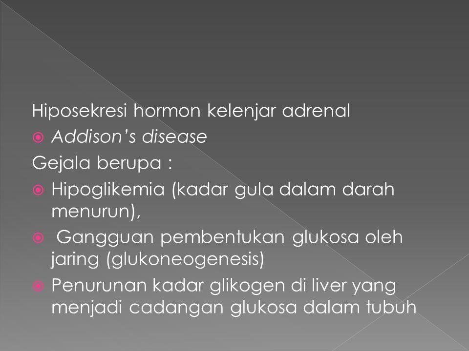 Hiposekresi hormon kelenjar adrenal