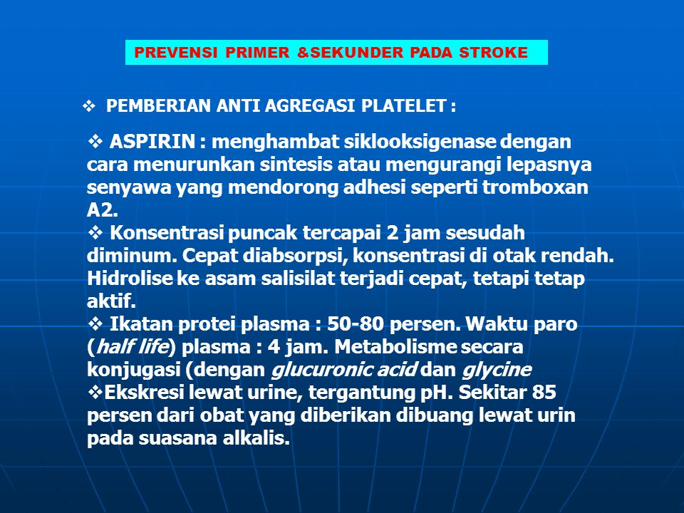 PREVENSI PRIMER &SEKUNDER PADA STROKE