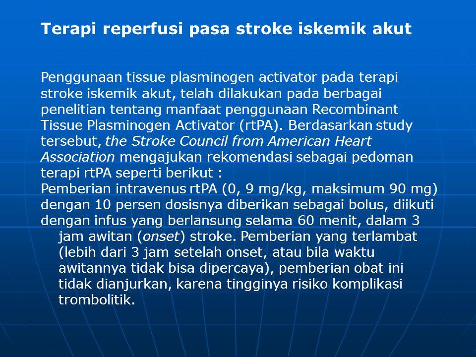 Terapi reperfusi pasa stroke iskemik akut