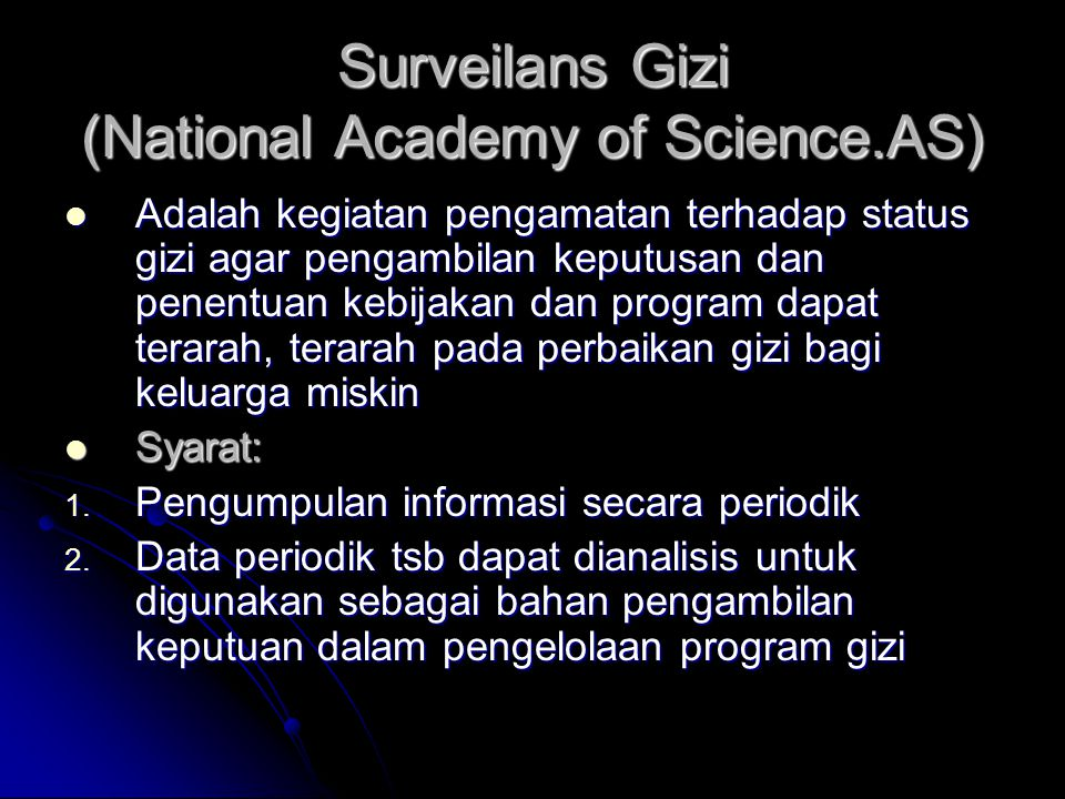 Surveilans Gizi (National Academy of Science.AS)
