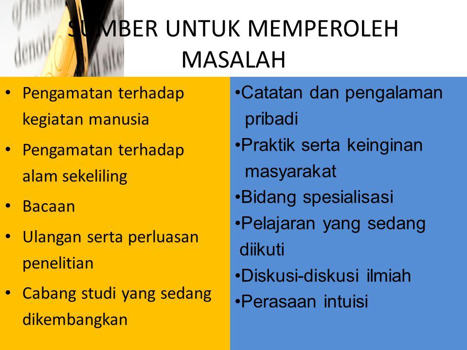 SUMBER UNTUK MEMPEROLEH MASALAH