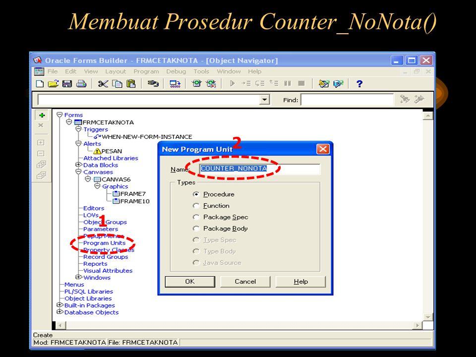 Membuat Prosedur Counter_NoNota()