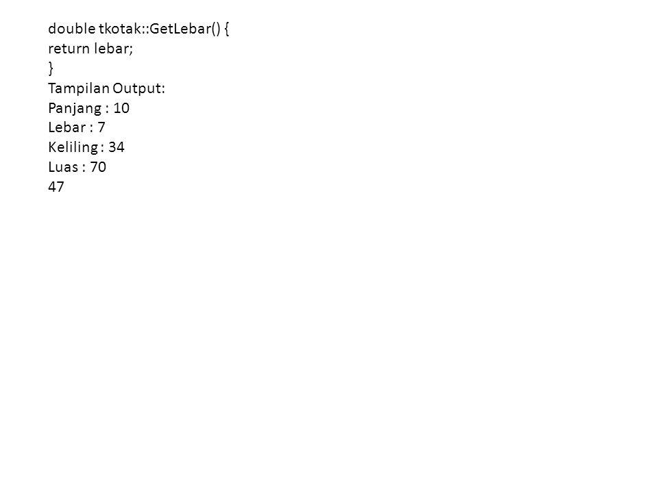 double tkotak::GetLebar() {