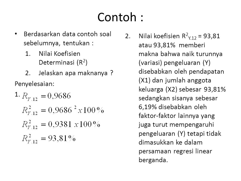 Contoh : Berdasarkan data contoh soal sebelumnya, tentukan :