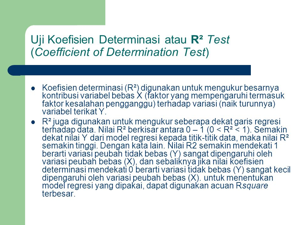 Uji Koefisien Determinasi atau R² Test (Coefficient of Determination Test)