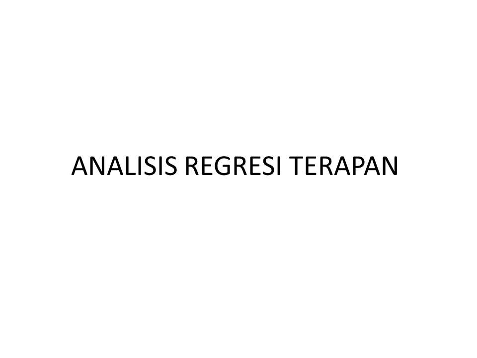 ANALISIS REGRESI TERAPAN