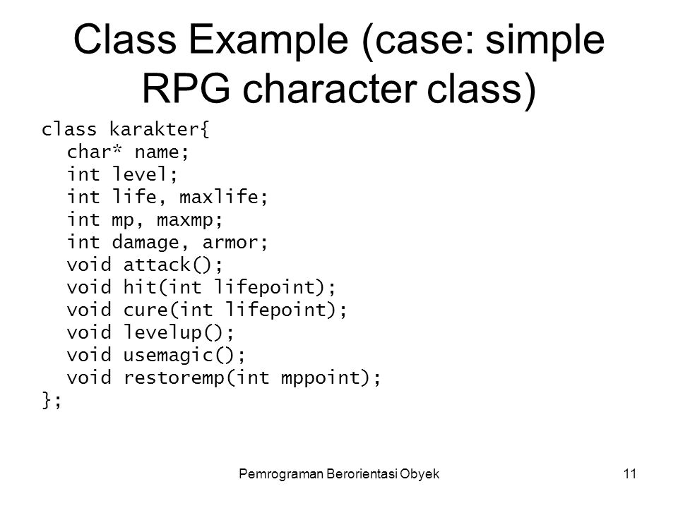 Class Example (case: simple RPG character class)