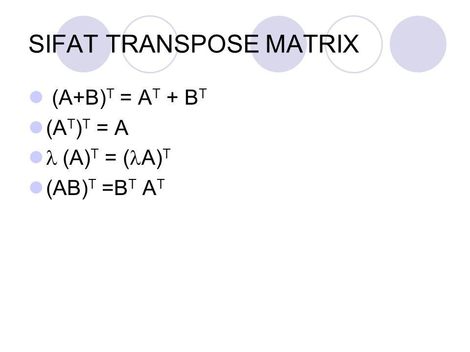 SIFAT TRANSPOSE MATRIX