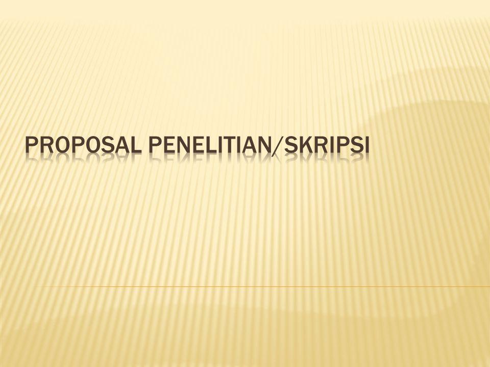 PROPOSAL PENELITIAN/SKRIPSI