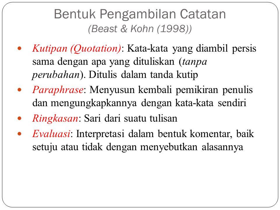 Bentuk Pengambilan Catatan (Beast & Kohn (1998))