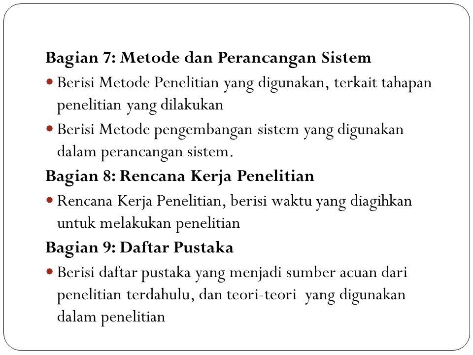 Bagian 7: Metode dan Perancangan Sistem