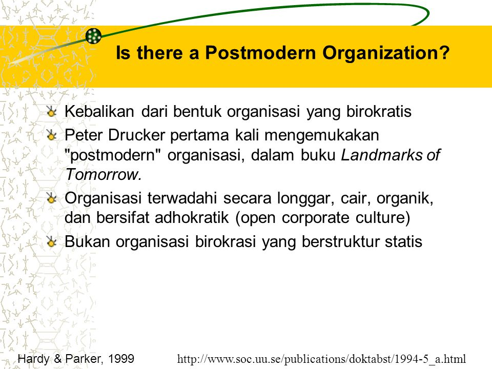 Is there a Postmodern Organization