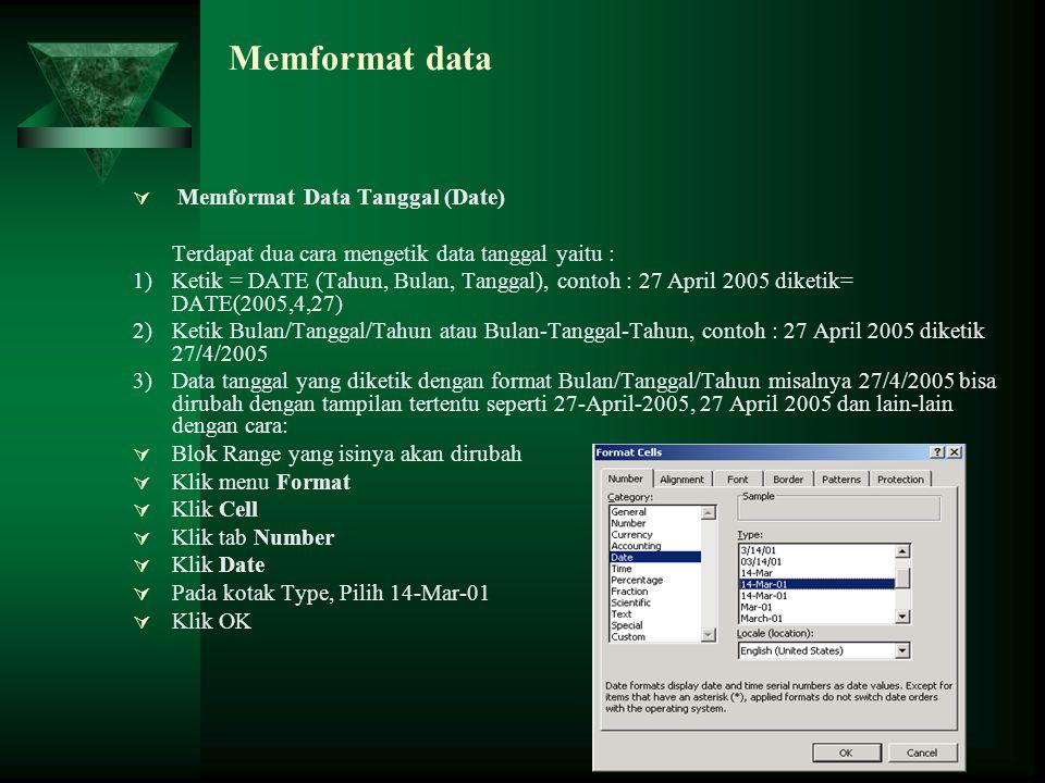 Memformat data Memformat Data Tanggal (Date)