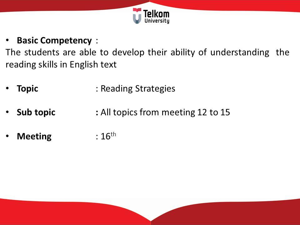 Topic : Reading Strategies