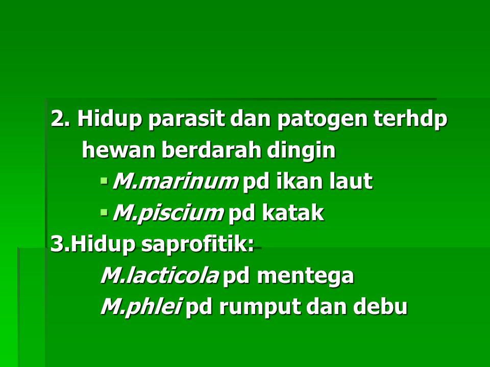 2. Hidup parasit dan patogen terhdp