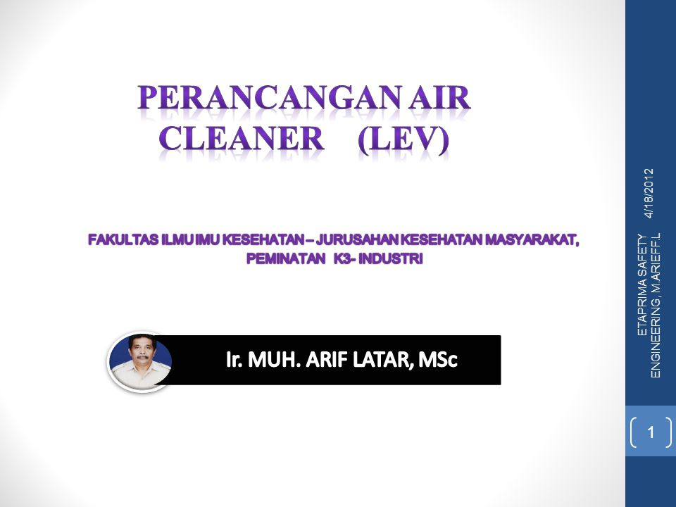 Perancangan air cleaner (LEV)