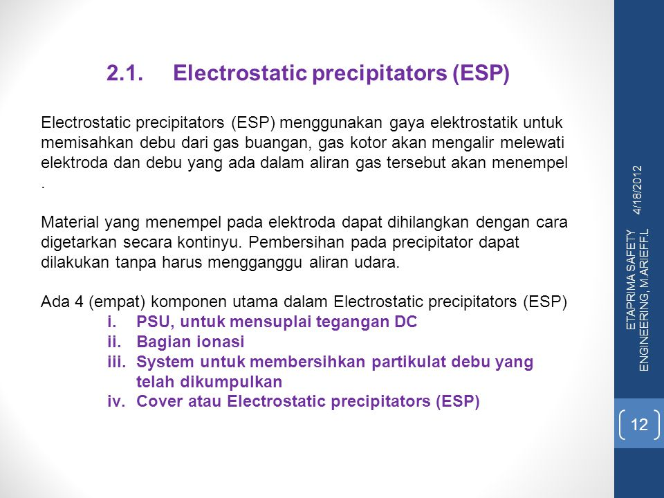 2.1. Electrostatic precipitators (ESP)