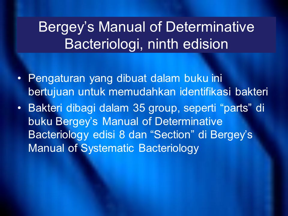 Bergey's Manual of Determinative Bacteriologi, ninth edision
