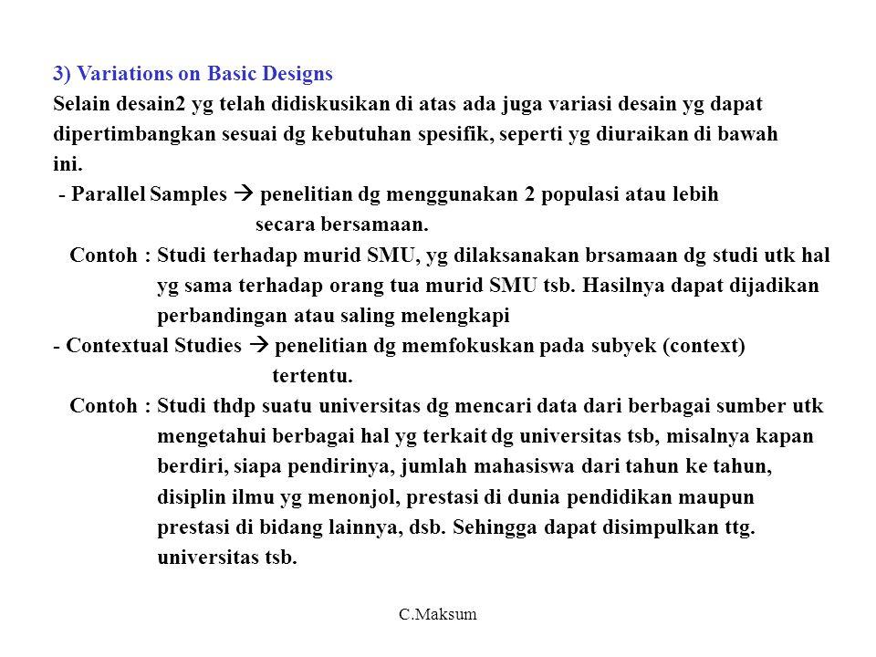 3) Variations on Basic Designs