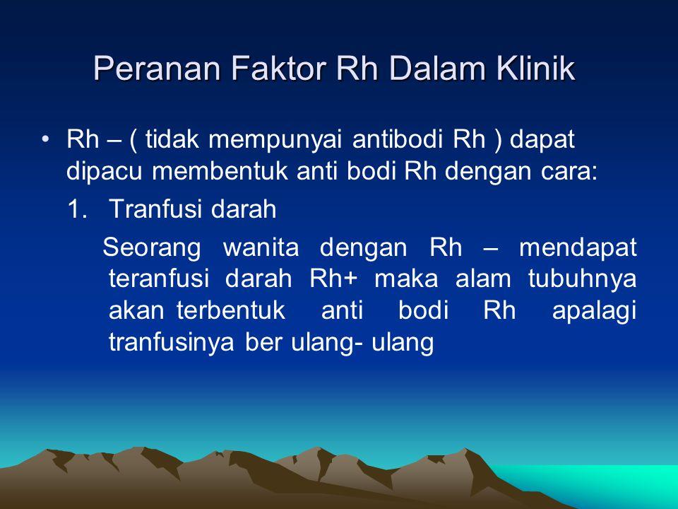 Peranan Faktor Rh Dalam Klinik