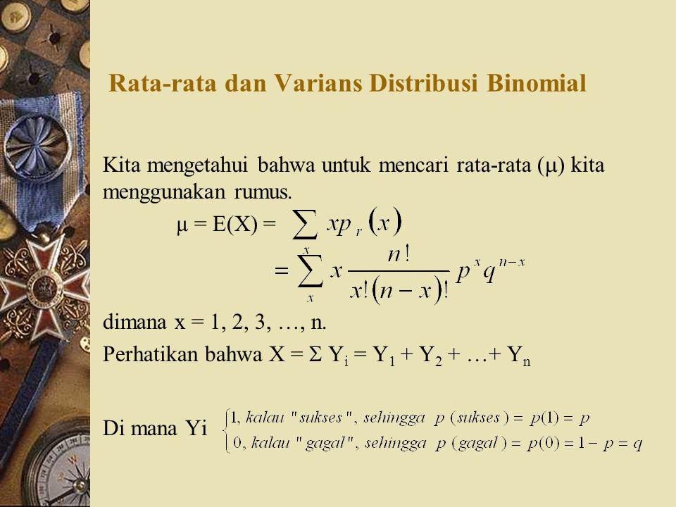 Rata-rata dan Varians Distribusi Binomial
