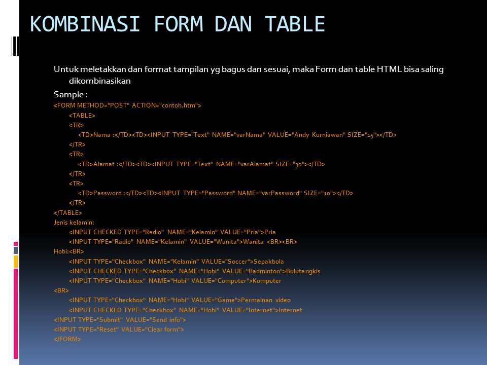 KOMBINASI FORM DAN TABLE