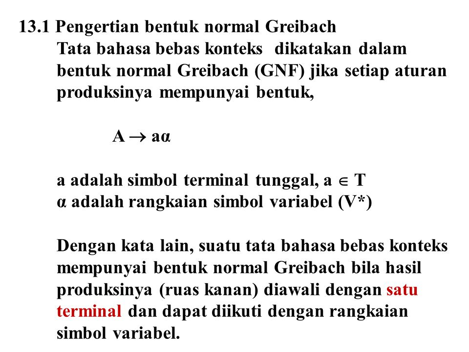 13.1 Pengertian bentuk normal Greibach