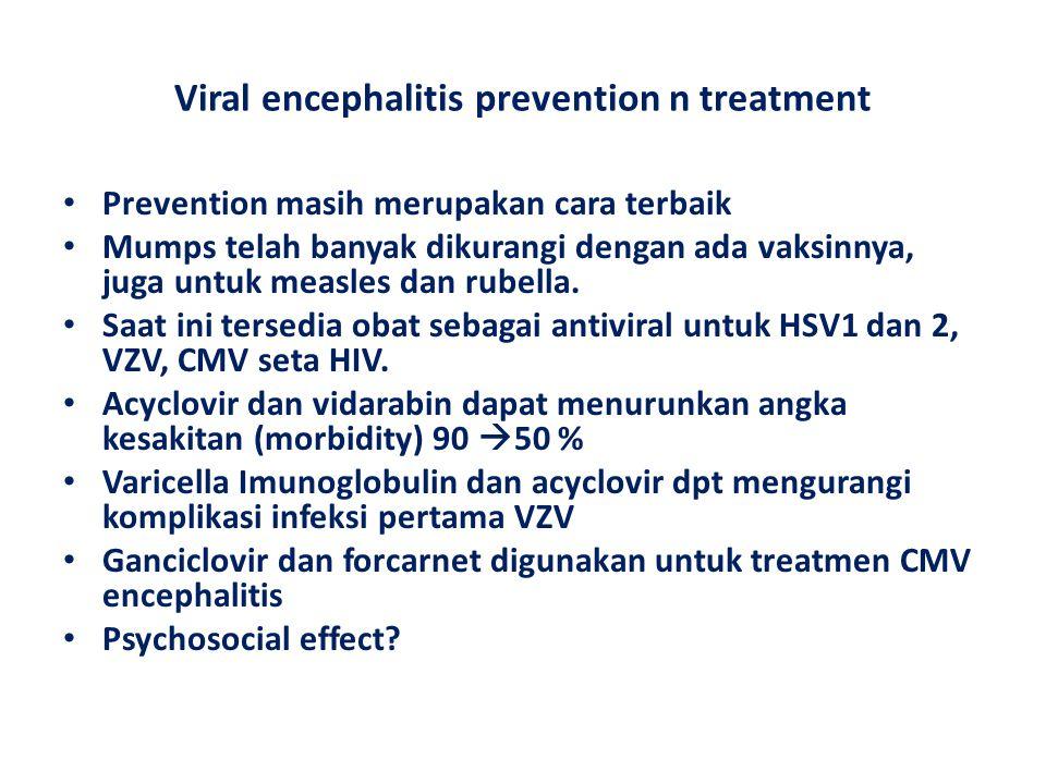 Viral encephalitis prevention n treatment
