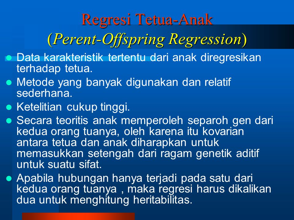Regresi Tetua-Anak (Perent-Offspring Regression)