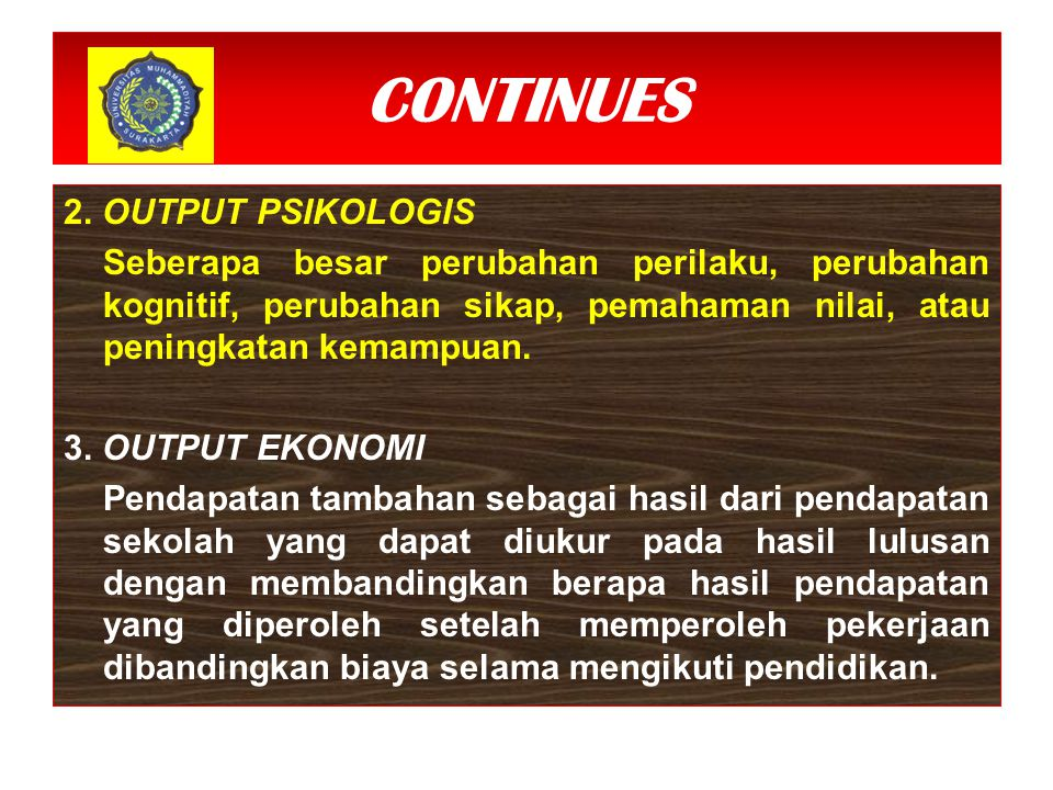 CONTINUES 2. OUTPUT PSIKOLOGIS