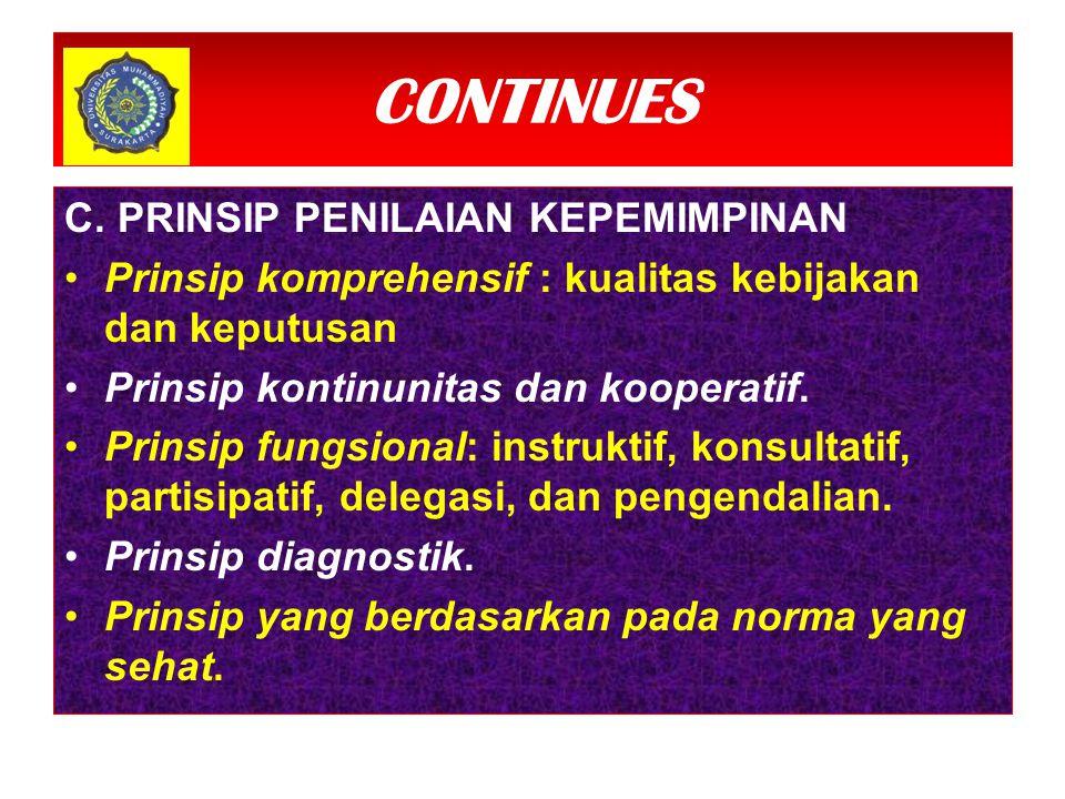 CONTINUES PRINSIP PENILAIAN KEPEMIMPINAN