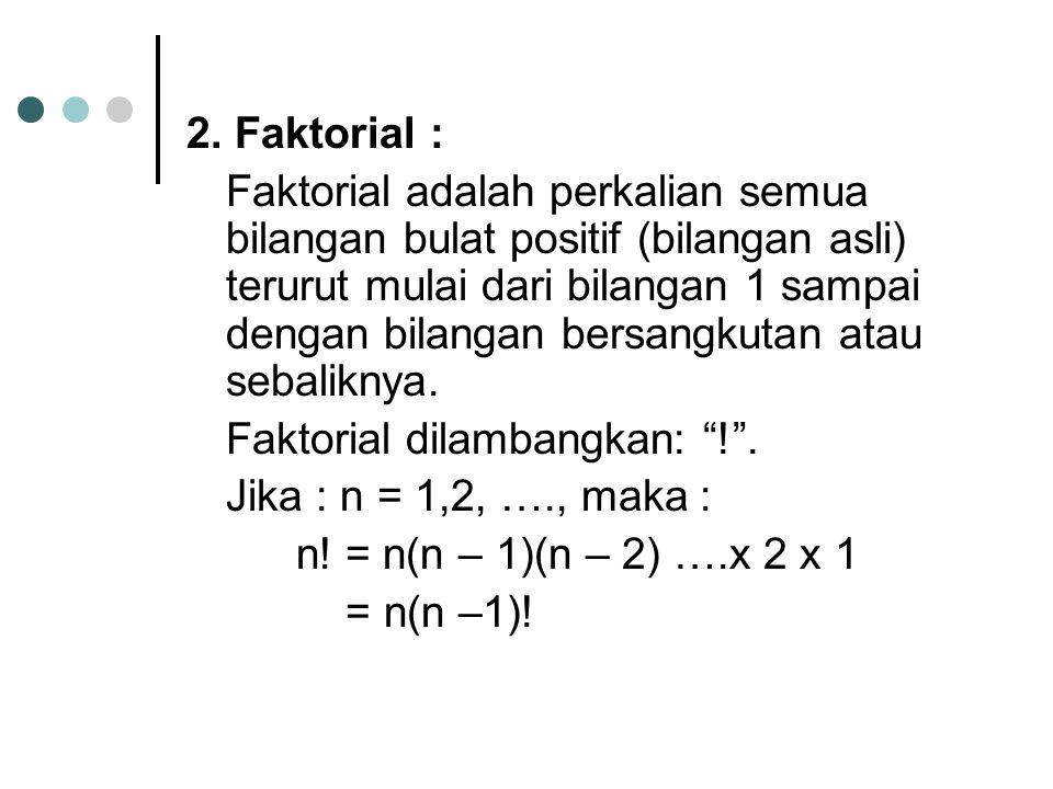 2. Faktorial :