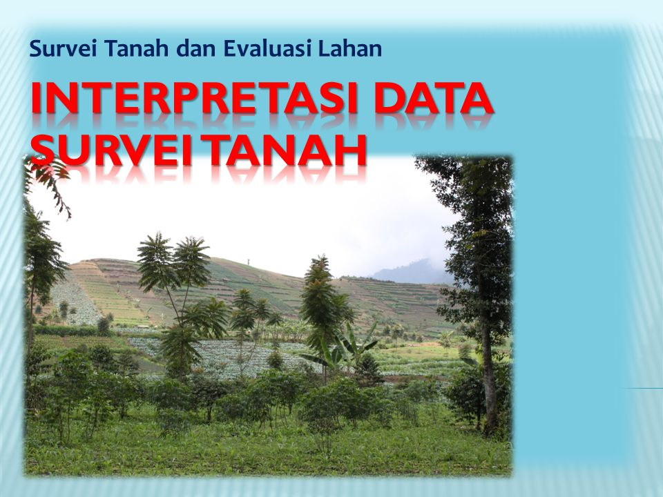 Interpretasi DATA Survei Tanah