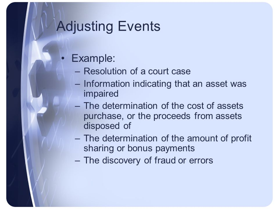 Adjusting Events Example: Resolution of a court case